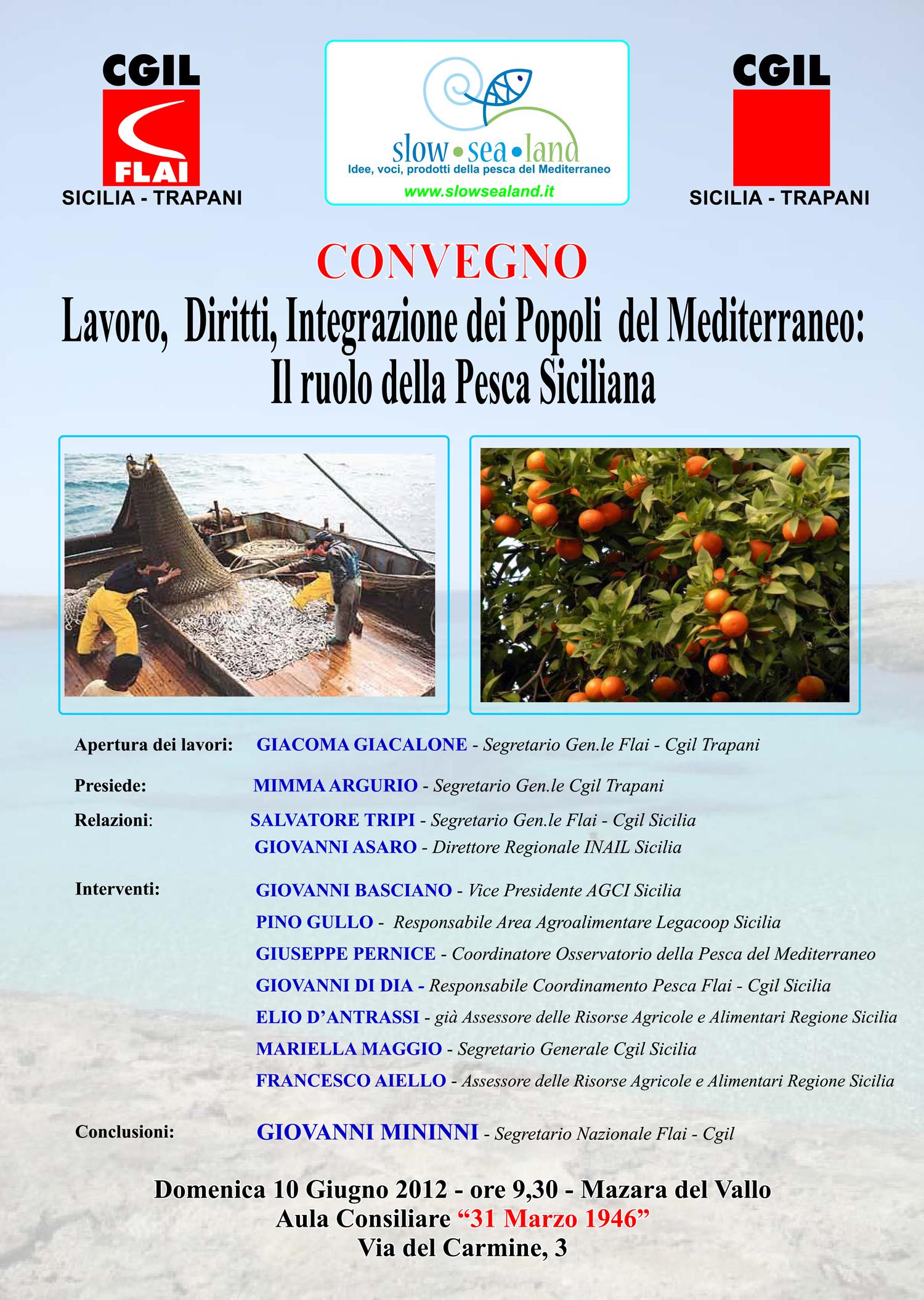 CONVEGNO. Lavoro, Diritti, Integrazione dei Popoli del Mediterraneo: Il ruolo della Pesca Siciliana