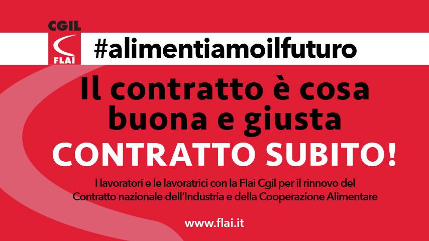 #alimentiamoilfuturo: la campagna per il contratto nazionale industria e cooperazione alimentare